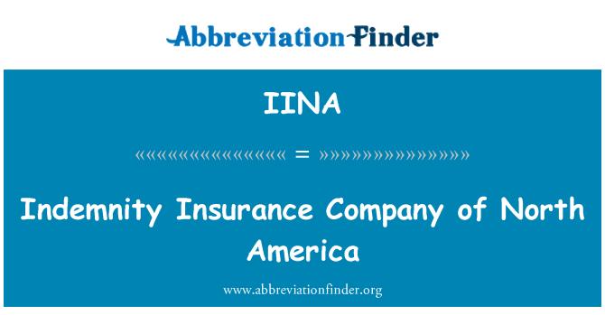 IINA: Indemnity Insurance Company of North America