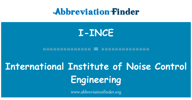 I-INCE: International Institute of Noise Control Engineering