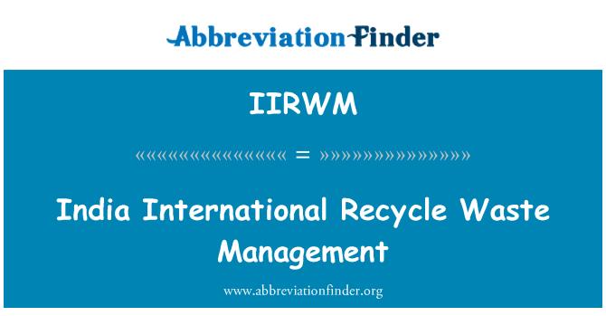 IIRWM: 印度国际回收废物管理