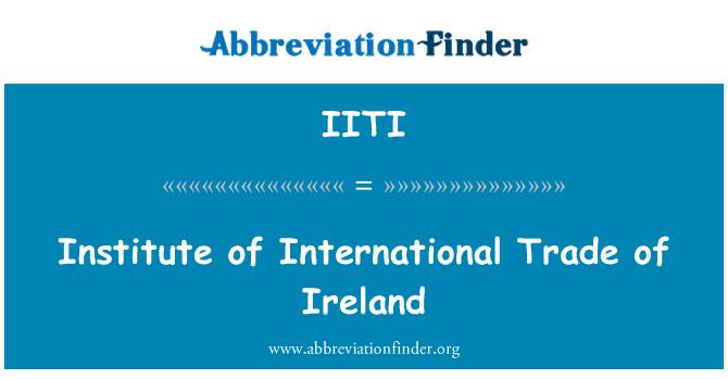 IITI: Institute of International Trade of Ireland