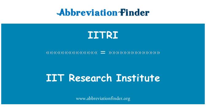 IITRI: IIT Research Institute
