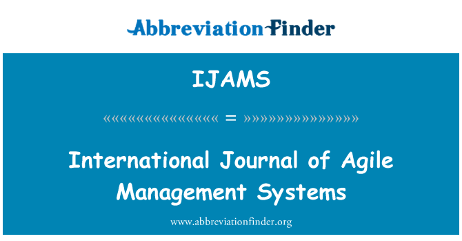 IJAMS: International Journal of Agile Management Systems