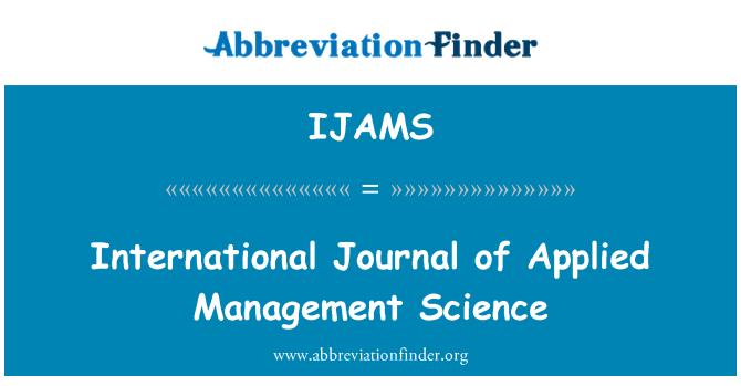 IJAMS: International Journal of Applied Management Science