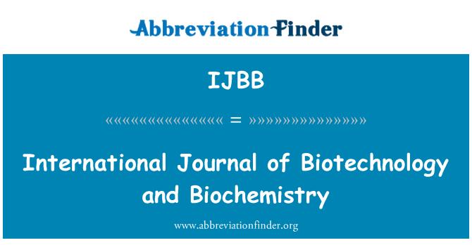 IJBB: International Journal of Biotechnology and Biochemistry