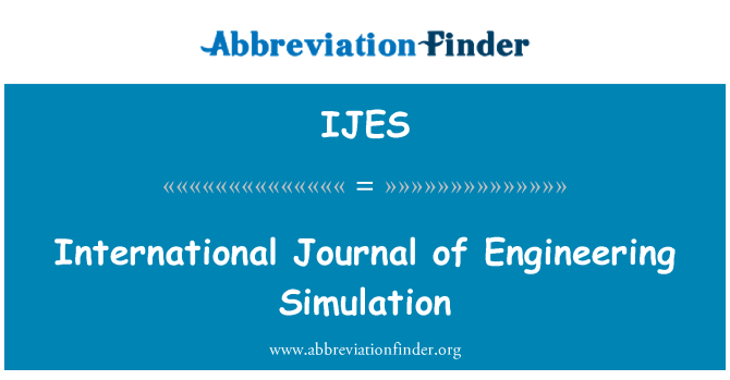 IJES: International Journal of Engineering Simulation