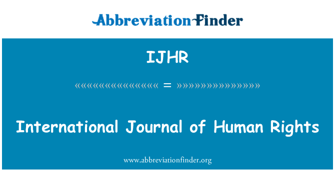 IJHR: International Journal of Human Rights