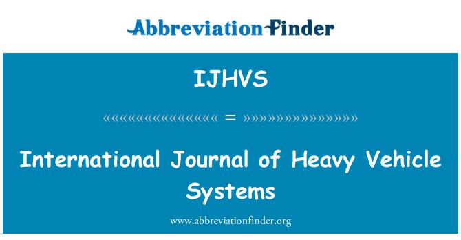 IJHVS: International Journal of Heavy Vehicle Systems