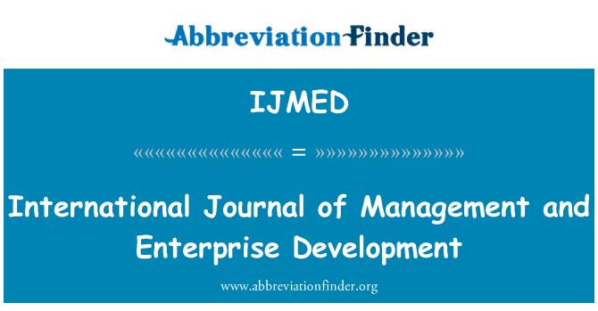 IJMED: International Journal of Management and Enterprise Development