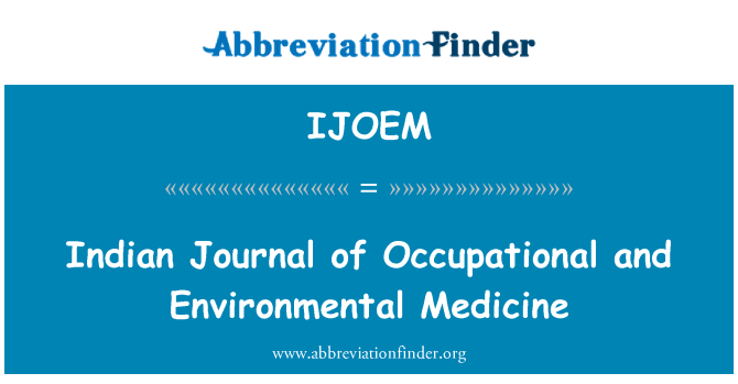 IJOEM: Indian Journal of Occupational and Environmental Medicine