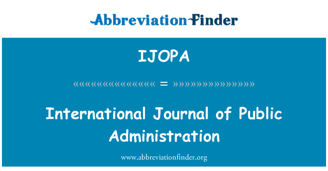 IJOPA: International Journal of Public Administration