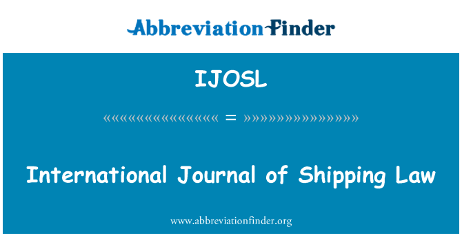 IJOSL: International Journal of Shipping Law