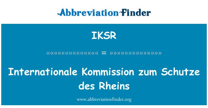 IKSR: Internationale Kommission zum Schutze des Rheins