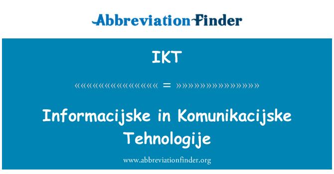 IKT: Informacijske in Komunikacijske Tehnologije