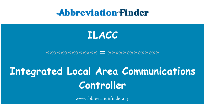 ILACC: Integrated Local Area Communications Controller