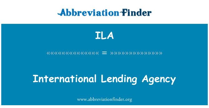ILA: International Lending Agency