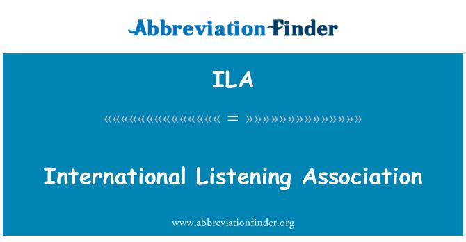 ILA: International Listening Association