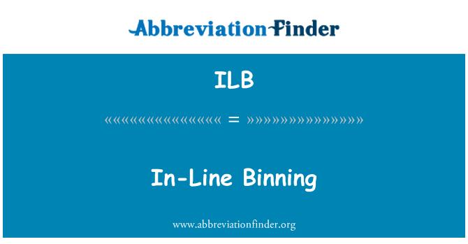 ILB: In-Line Binning