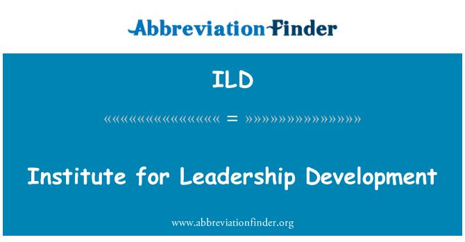 ILD: Institute for Leadership Development
