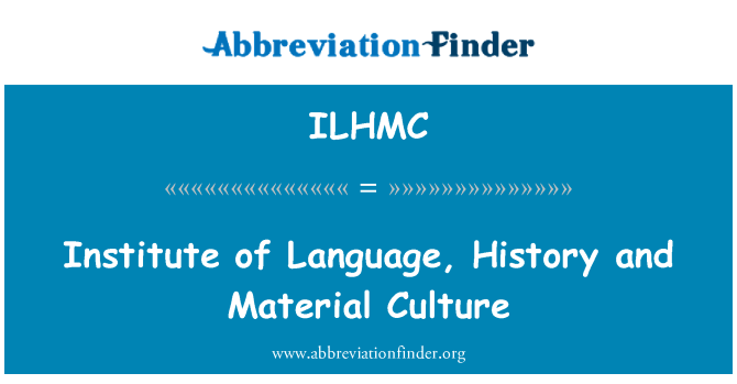 ILHMC: Institute of Language, History and Material Culture
