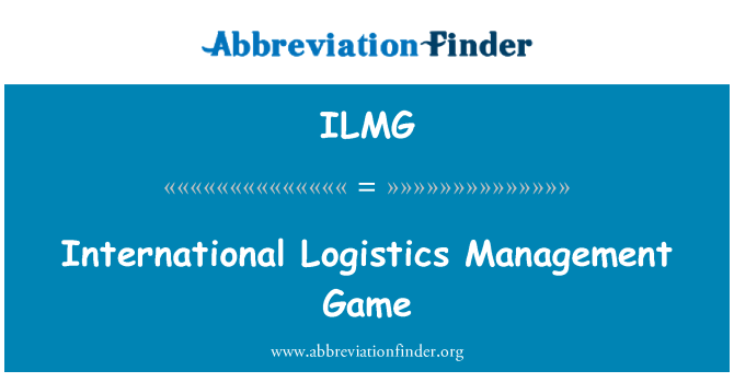ILMG: International Logistics Management Game