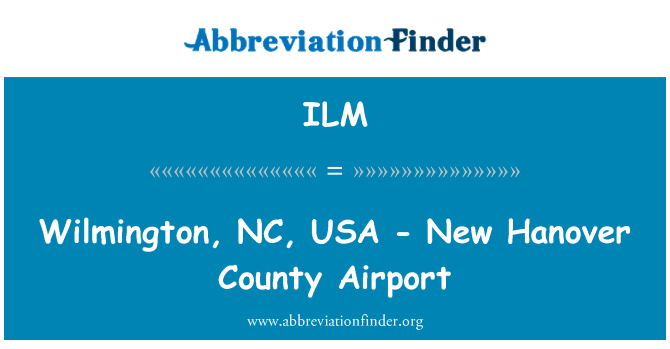 ILM: Wilmington, NC, USA - New Hanover County Airport