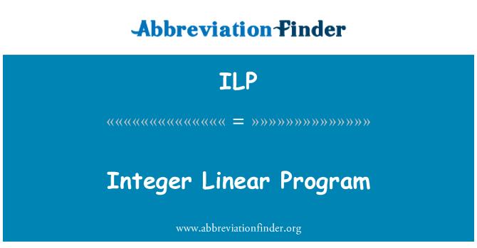 ILP: Integer Linear Program