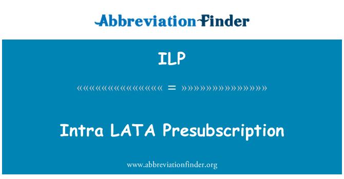 ILP: Intra LATA Presubscription