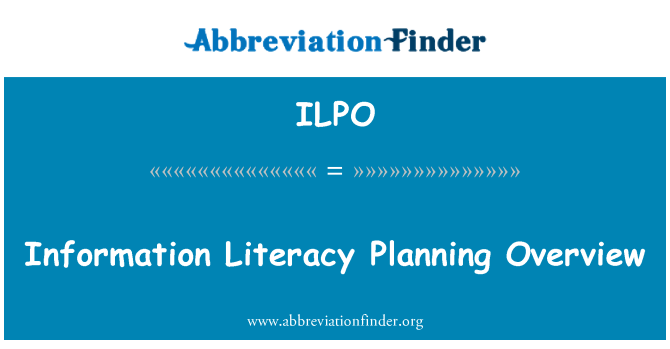 ILPO: Information Literacy Planning Overview