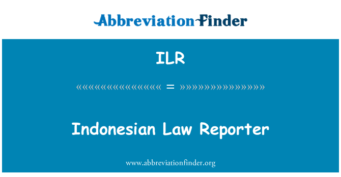 ILR: Indonesian Law Reporter