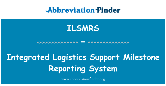 ILSMRS: Hito de soporte logístico integrado Reporting System
