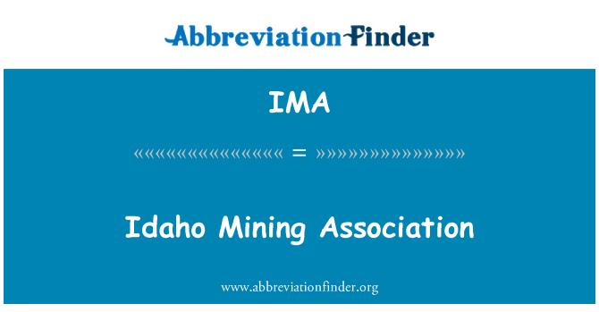 IMA: Idaho Mining Association