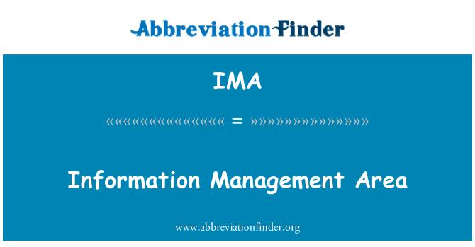 IMA: Information Management Area