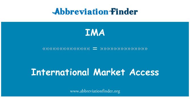 IMA: International Market Access