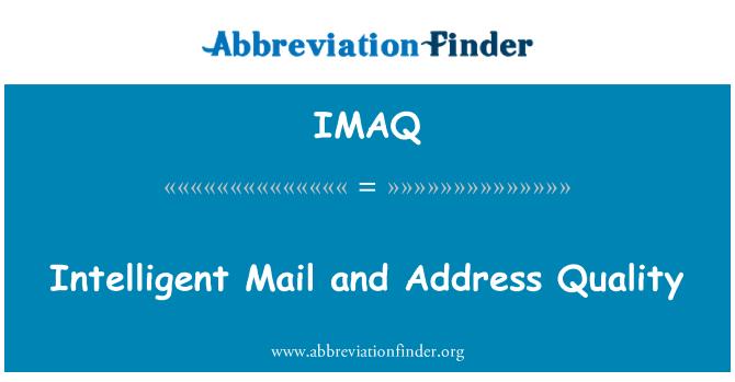IMAQ: Akıllı posta ve adres kalite