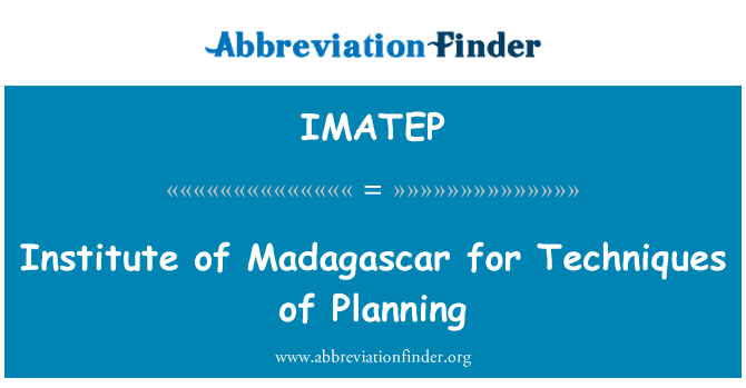 IMATEP: Institute of Madagascar for Techniques of Planning