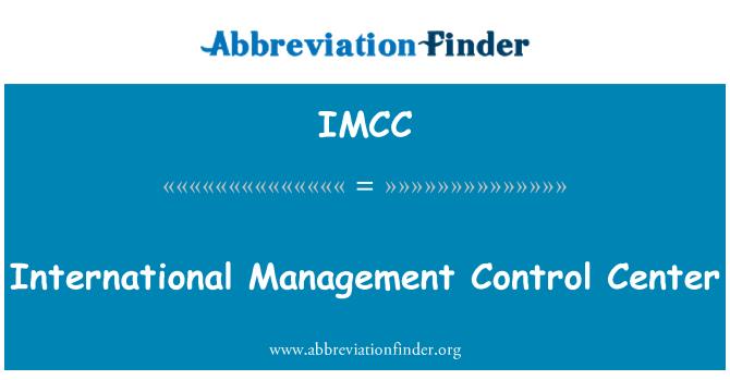 IMCC: Pusat Kawalan pengurusan antarabangsa