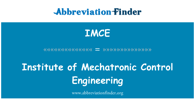 IMCE: Institute of Mechatronic Control Engineering