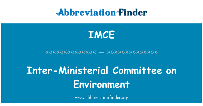 IMCE: Inter-Ministerial Committee on Environment