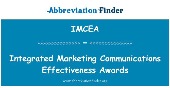 IMCEA: Integrated Marketing Communications Effectiveness Awards