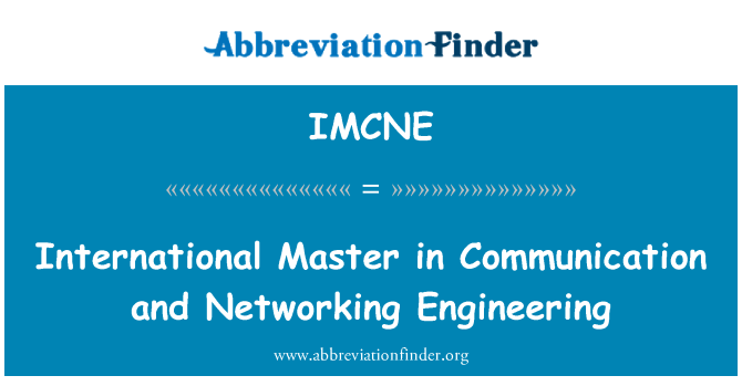 IMCNE: International Master in Communication and Networking Engineering