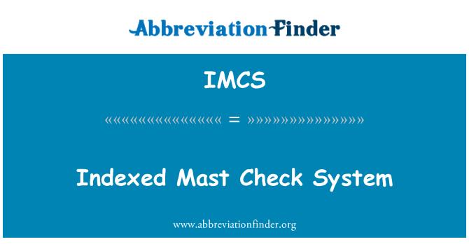 IMCS: Sistema de control del mástil indexadas