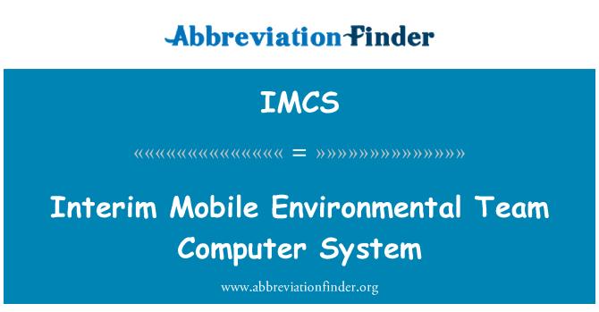 IMCS: Sistema informático provisional equipo ambiental móvil