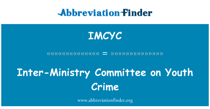 IMCYC: Inter-Ministry Committee on Youth Crime