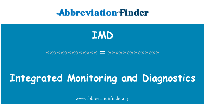IMD: Integrated Monitoring and Diagnostics