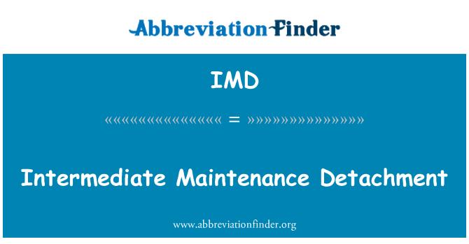 IMD: Intermediate Maintenance Detachment