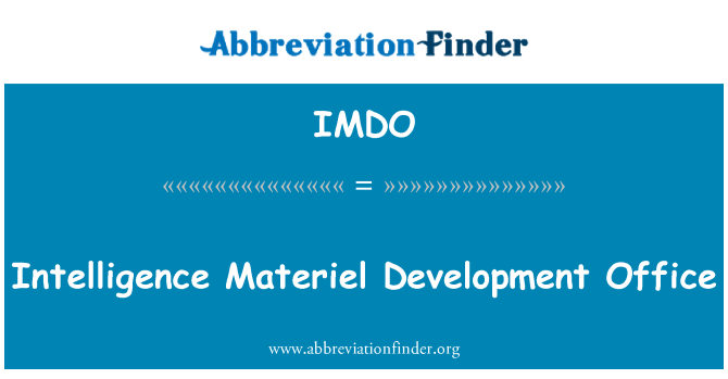 IMDO: Intelligence Materiel Development Office