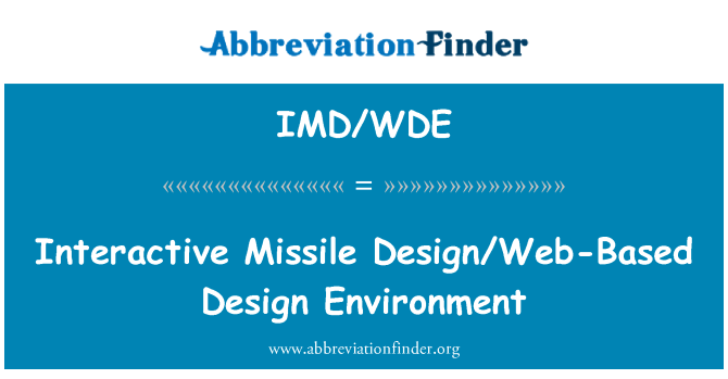 IMD/WDE: Interactive Missile Design/Web-Based Design Environment