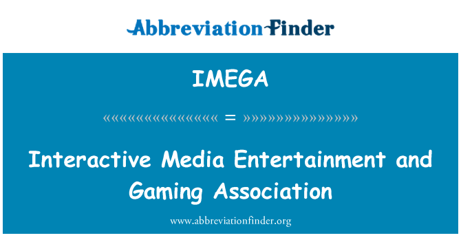 IMEGA: Interactive Media Entertainment and Gaming Association