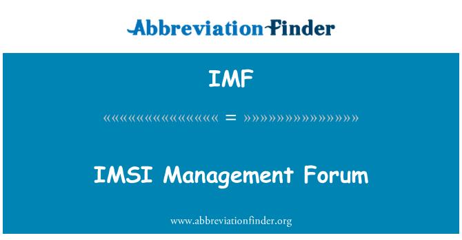 IMF: IMSI Management Forum