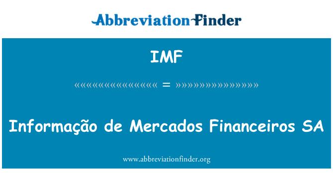 IMF: Informação de Mercados Financeiros SA